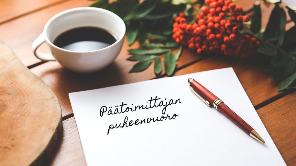 Päätoimittajan puheenvuoro   Vastuullinen matkailu- ja vapaa-ajanmedia Valpas