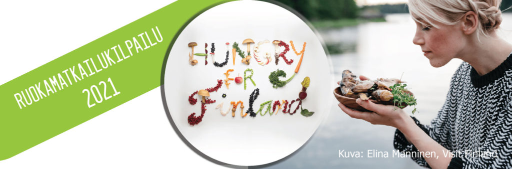 Valtakunnallinen ruokamatkailukilpailu 2021 - Hungry for Finland